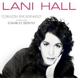 Lani Hall - Corazón Encadenado