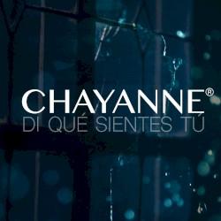 Chayanne - Di Qué Sientes Tú