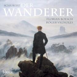 Der Wanderer by Schubert ;   Florian Boesch ,   Roger Vignoles