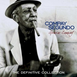 Compay Segundo - Viejos sones de Santiago (Popurri) [con Dúo Evocación]