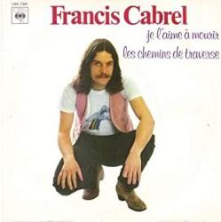 Francis Cabrel - Les chemins de traverse (Remastered)