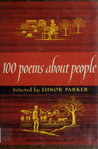 100 poems about people. by Elinor Milnor Parker