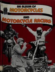 Cover of: An album of motorcycles and motorcycle racing | Elwood D. Baumann