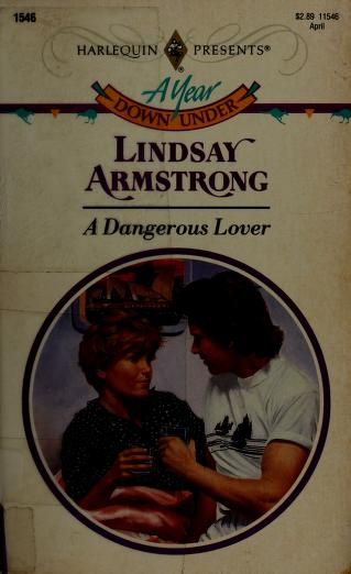 Dangerous Lover by Lindsay Armstrong