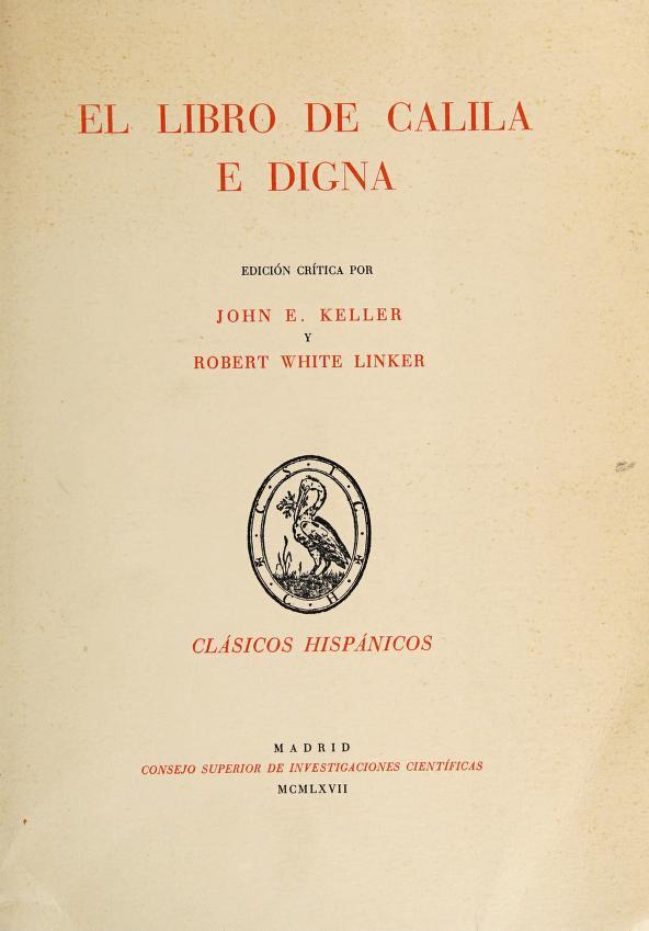 El libro de Calila e Digna by John Esten Keller