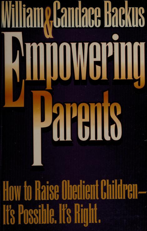 Empowering parents by William D. Backus