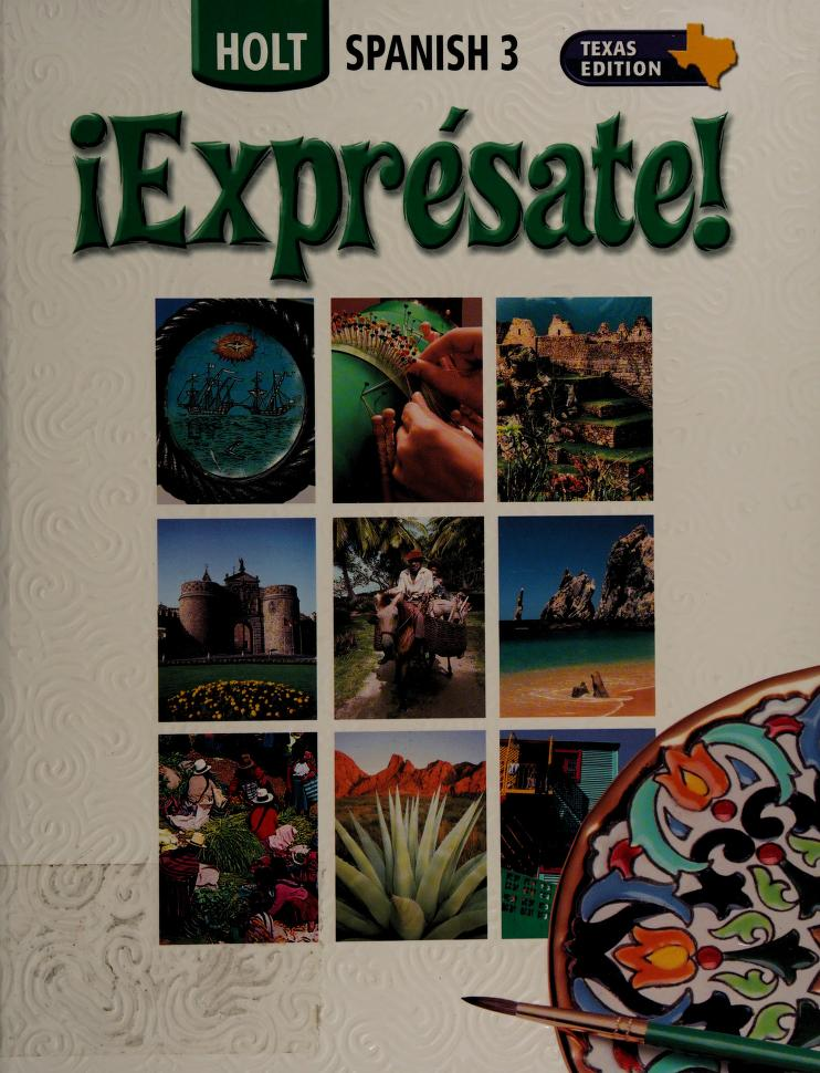 !Expresate! Spanish 1a Texas Edition by