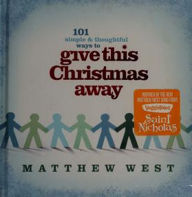 Cover of: Give this Christmas away | Matthew West