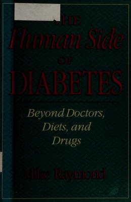 Cover of: The human side of diabetes | Michael W. Raymond