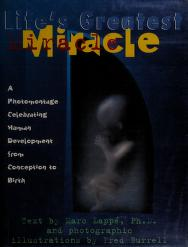Cover of: Life's greatest miracle   Marc Lappé