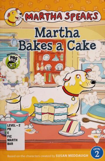 Martha bakes a cake by Karen Barss
