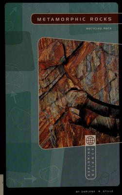 Cover of: Metamorphic rocks | Darlene R. Stille