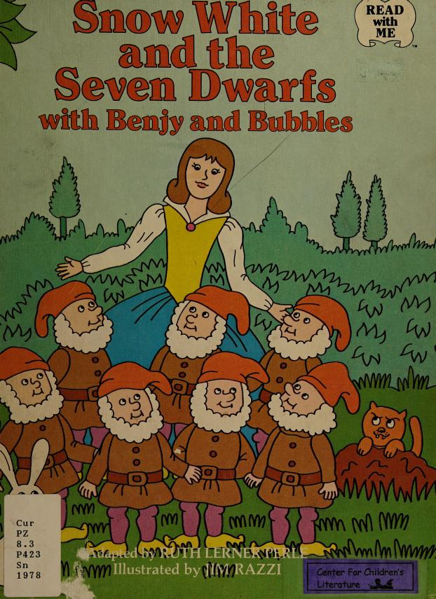 Snow White and the seven dwarfs, with Benjy and Bubbles by Ruth Lerner Perle