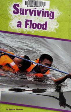 Cover of: Surviving a flood | Heather Adamson