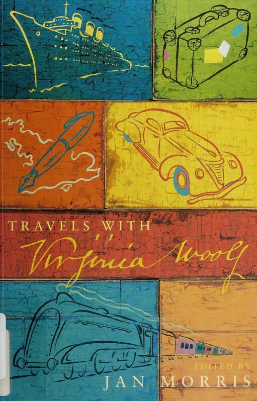Travels with Virginia Woolf by Virginia Woolf