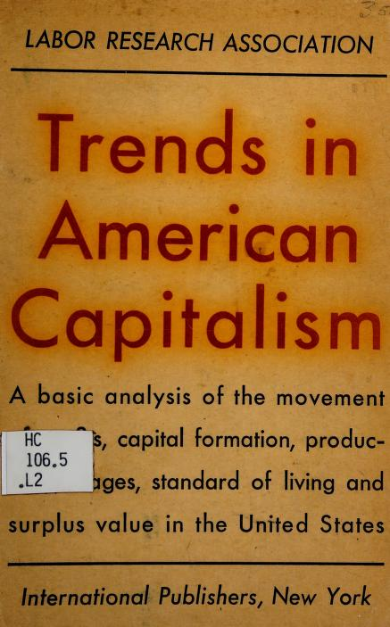 Trends in American capitalism by Labor Research Association (U.S.)