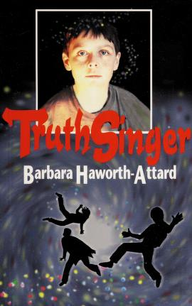 Cover of: TruthSinger (Out of this World YA series)   Barbara Haworth-Attard