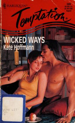 Cover of: Wicked Ways (The Wrong Bed) | Kate Hoffmann
